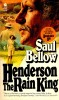 BELLOW, SAUL : Henderson The Rain King / Avon, 1976