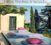 Patios, Porches, & Verandas / Loft Publications, 2006