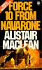 MACLEAN, ALISTAIR : Force 10 from Navarone / Fontana, 1978