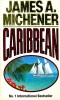 MICHENER, JAMES A. : Caribbean / Mandarin, 1990