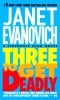 EVANOVICH, JANET : Three to Get Deadly / St. Martin's, 1998