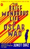 DÍAZ, JUNOT : The Brief Wondrous Life of Oscar Wao / Faber, 2008