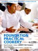 FOSKETT, DAVID – CESERANI, VICTOR – CAMPBELL, JOHN : Foundation Practical Cookery / Hodder Education, 2008