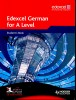 BAILDAM, JOHN : Edexcel German for A Level with CD-ROM / Hodder, 2008