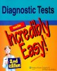 Diagnostic Tests Made Incredibly Easy! / Lippincott Williams & Wilkins, 2009