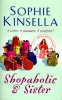 KINSELLA, SOPHIE : Shopaholic and Sister / Black Swan, 2006