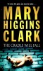 CLARK, MARY HIGGINS : The Cradle will Fall / Pocket, 2007