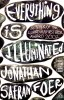 FOER, JONATHAN SAFRAN : Everything is Illuminated / Penguin, 2003