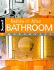 BARNES, CHRISTINE E, : Before & After Bathroom Makeovers / Oxmoor House, 2006