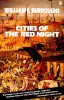 BURROUGHS, WILLIAM S. : Cities of the Red Night / Henry Holt, 1982