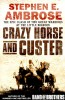 AMBROSE, STEPHEN E. : Crazy Horse and Custer / Pocket Books, 2003