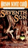 CARD, ORSON SCOTT : Seventh Son / TOR, 2006