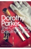 PARKER, DOROTHY : The Collected Dorothy Parker / Penguin, 2001