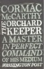 McCARTHY, CORMAC : The Orchard Keeper / Picador, 2007