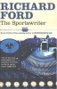 FORD, RICHARD : The Sportswriter / Bloomsbury, 2006