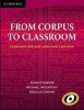 CARTER, RONALD - McCARTHY, MICHAEL : From Corpus to Classroom: Language Use and Language Teaching / Cambridge, 2010