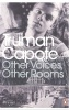 CAPOTE, TRUMAN : Other Voices, Other Rooms / Penguin, 2006
