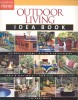 WHITE, LEE ANNE : Outdoor Living Idea Book / Taunton Press, 2005