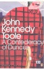 TOOLE, JOHN KENNEDY : A Confederacy of Dunces / Penguin MC, 2005