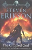 ERIKSON, STEVEN  : The Crippled God / Bantam, 2011