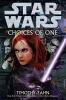 ZAHN, TIMOTHY  : Star Wars - Choices of One / Lucas Books, 2011