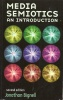 BIGNELL, JONATHAN : Media Semiotics - an introduction / Manchester Univ Press, 2002