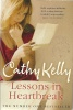 KELLY, CATHY : Lessons in Heartbreak / HarperCollins, 2008