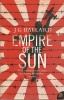 BALLARD, J. G. : Empire of the Sun / Harper Perennial, 2006