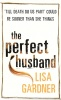 GARDNER, LISA : The Perfect Husband / Orion, 2001