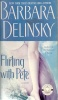 DELINSKY, BARBARA : Flirting with Pete / Pocket, 2003,