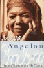 ANGELOU, MAYA : Gather Together in My Name / Virago, 1995