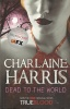 HARRIS, CHARLAINE : Dead to The World / Orion, 2008
