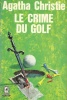 CHRISTIE, AGATHA : Le crime du golf  / Club des Masques, 1977