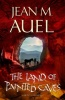 AUEL, JEAN M. : The Land of Painted Caves / Hodder & Stoughton Ltd, 2012