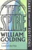 GOLDING, WILLIAM : The Spire / Faber and Faber, 1964