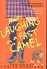 RENNISON, LOUISE : Away Laughing on a Fast Camel - Even More Confessions of Geogia Nicolson / HarperTempest, 2005