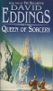 EDDINGS, DAVID : Queen of Sorcery / Corgi, 1985