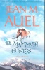 AUEL, JEAN M. : The Mammoth Hunters / Coronet Books, 2002
