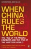 JACQUES, MARTIN : When China Rules the World / Penguin Books, 2012