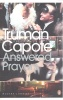 CAPOTE, TRUMAN : Answered Prayers / Penguin, 2006