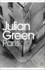 GREEN, JULIAN : Paris / Penguin Classics, 2014