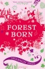 HALE, SHANNON : Forest Born / Bloomsbury Publishing, 2010