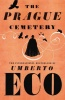 ECO, UMBERTO : The Prague Cemetery / Vintage, 2012