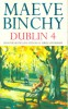 BINCHY, MAEVE : Dublin 4 / Arrow, 1988