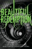 GARCIA, KAMI - STOHL, MARGARET : Beautiful Redemption / Little Brown & Company, 2012