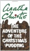 CHRISTIE, AGATHA : Adventure of the Christmas Pudding / Harper, 2002