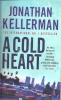 KELLERMAN, JONATHAN : A Cold Heart / Hodder, 2003