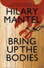 MANTEL, HILARY : Bring Up the Bodies / Fourth Estate, 2012