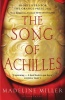 MILLER, MADELINE : The Song of Achilles / Bloomsbury Paperbacks, 2012