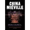 MIÉVILLE, CHINA : Iron Council / Pan, 2011